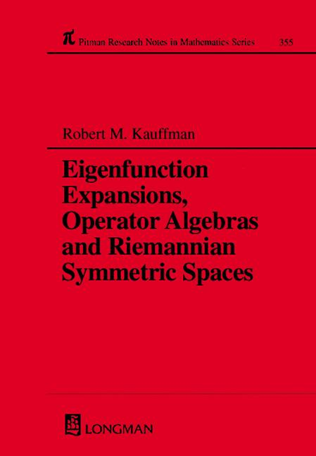 Eigenfunction Expansions, Operator Algebras and Riemannian Symmetric Spaces: 1st Edition (Hardback) book cover