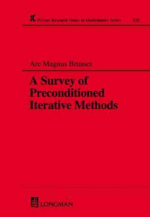 A Survey of Preconditioned Iterative Methods: 1st Edition (Hardback) book cover