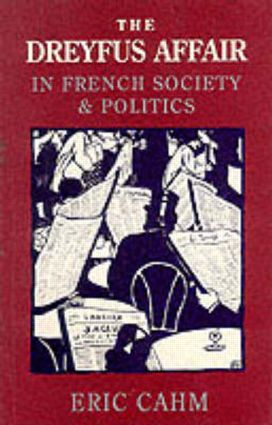 The Dreyfus Affair in French Society and Politics: 1st Edition (Paperback) book cover