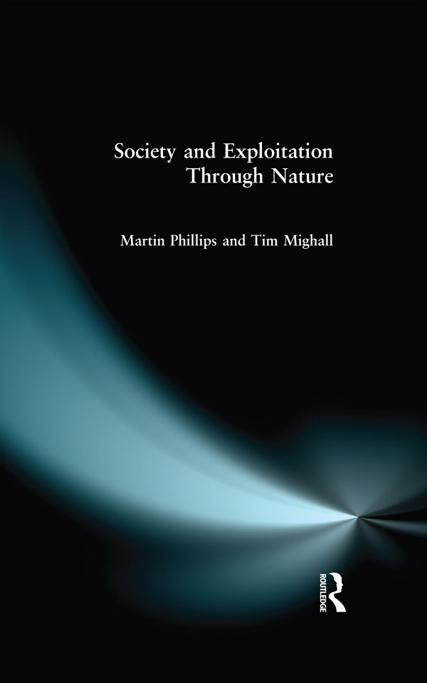 Society and Exploitation Through Nature: 1st Edition (Paperback) book cover