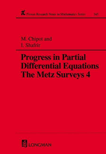 Progress in Partial Differential Equations: The Metz Surveys 4, 1st Edition (Hardback) book cover