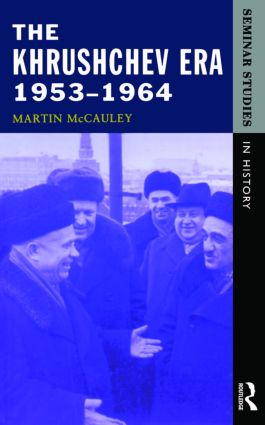 The Khrushchev Era 1953-1964: 1st Edition (Paperback) book cover