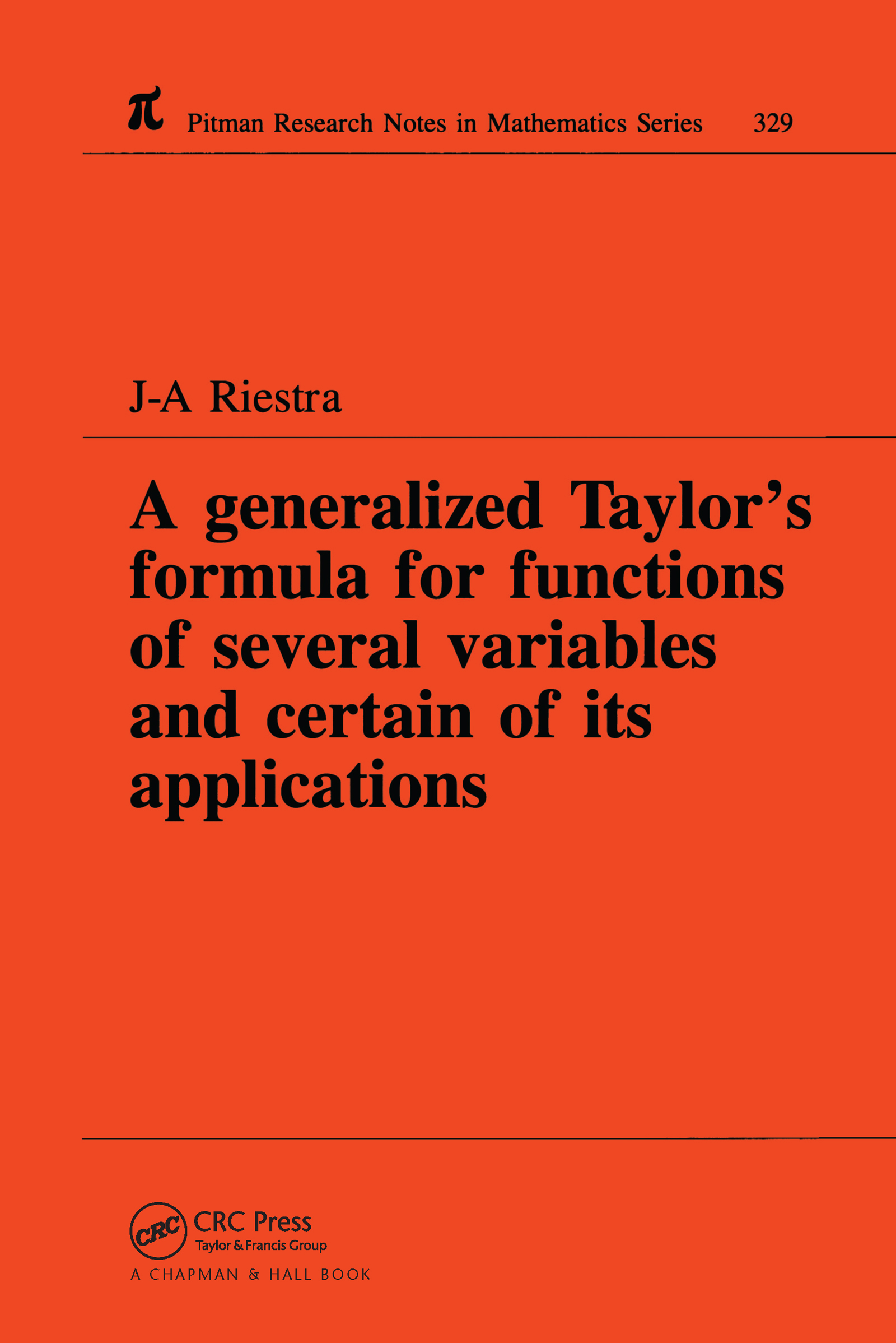 A Generalized Taylor's Formula for Functions of Several Variables and Certain of its Applications: 1st Edition (Paperback) book cover
