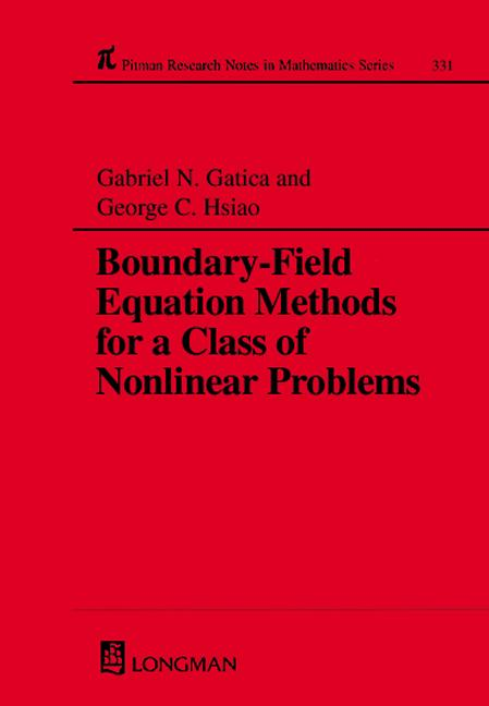 Boundary-field Equation Methods For a Class of Nonlinear Problems: 1st Edition (Hardback) book cover