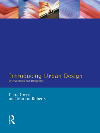 Introducing Urban Design: Interventions and Responses, 1st Edition (Paperback) book cover