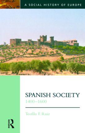 Spanish Society, 1400-1600