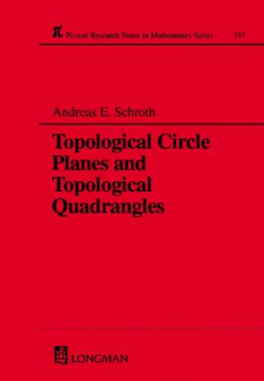 Topological Circle Planes and Topological Quadrangles: 1st Edition (Hardback) book cover
