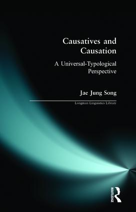 Causatives and Causation: A Universal -typological perspective, 1st Edition (Paperback) book cover