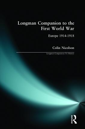Longman Companion to the First World War: Europe 1914-1918, 1st Edition (Paperback) book cover