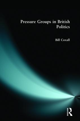 Pressure Groups in British Politics: 1st Edition (Paperback) book cover