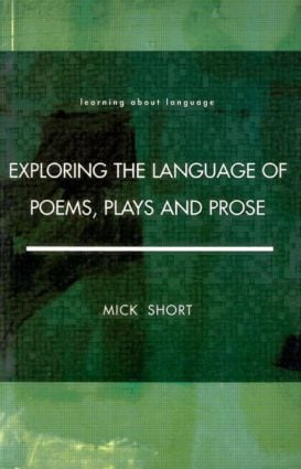 Exploring the Language of Poems, Plays and Prose: 1st Edition (Paperback) book cover
