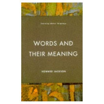 Words and Their Meaning: 1st Edition (Paperback) book cover