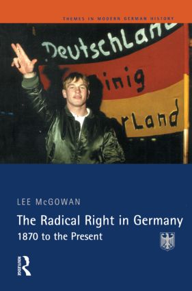 Tracing the origins and rise of the radical right: the Kaiserreich, 1870-1918