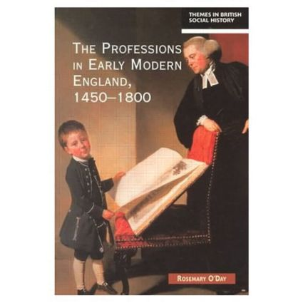 The Professions in Early Modern England, 1450-1800: Servants of the Commonweal book cover