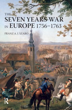 The Seven Years War in Europe: 1756-1763, 1st Edition (e-Book) book cover