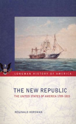 The New Republic: The United States of America 1789-1815, 1st Edition (Paperback) book cover