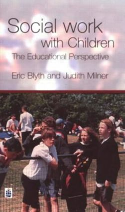 Social Work with Children: The Educational Perspective, 1st Edition (Paperback) book cover