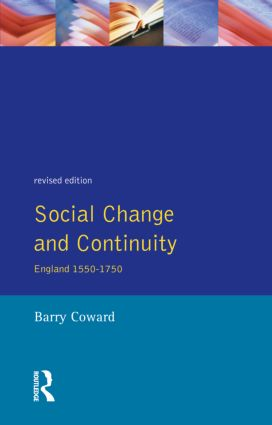 Social Change and Continuity: England 1550-1750, 2nd Edition (Paperback) book cover