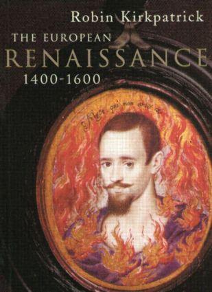 The European Renaissance 1400-1600: 1st Edition (Paperback) book cover