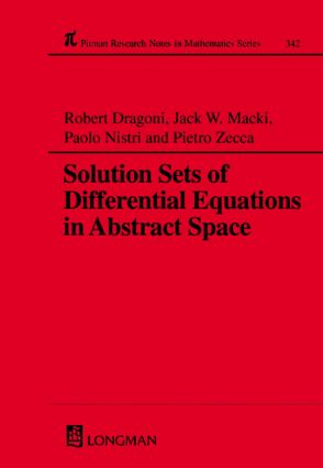 Solution Sets of Differential Equations in Abstract Spaces: 1st Edition (Hardback) book cover