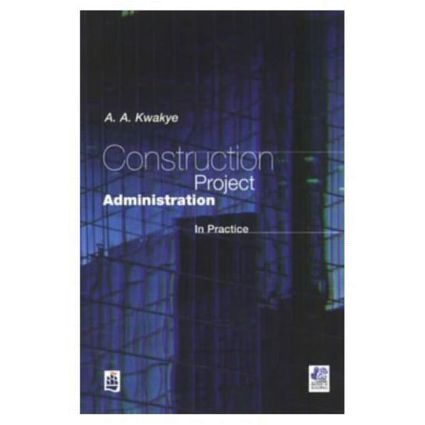 Construction Project Administration in Practice book cover