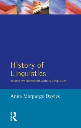 History of Linguistics, Volume IV: Nineteenth-Century Linguistics, 1st Edition (Paperback) book cover