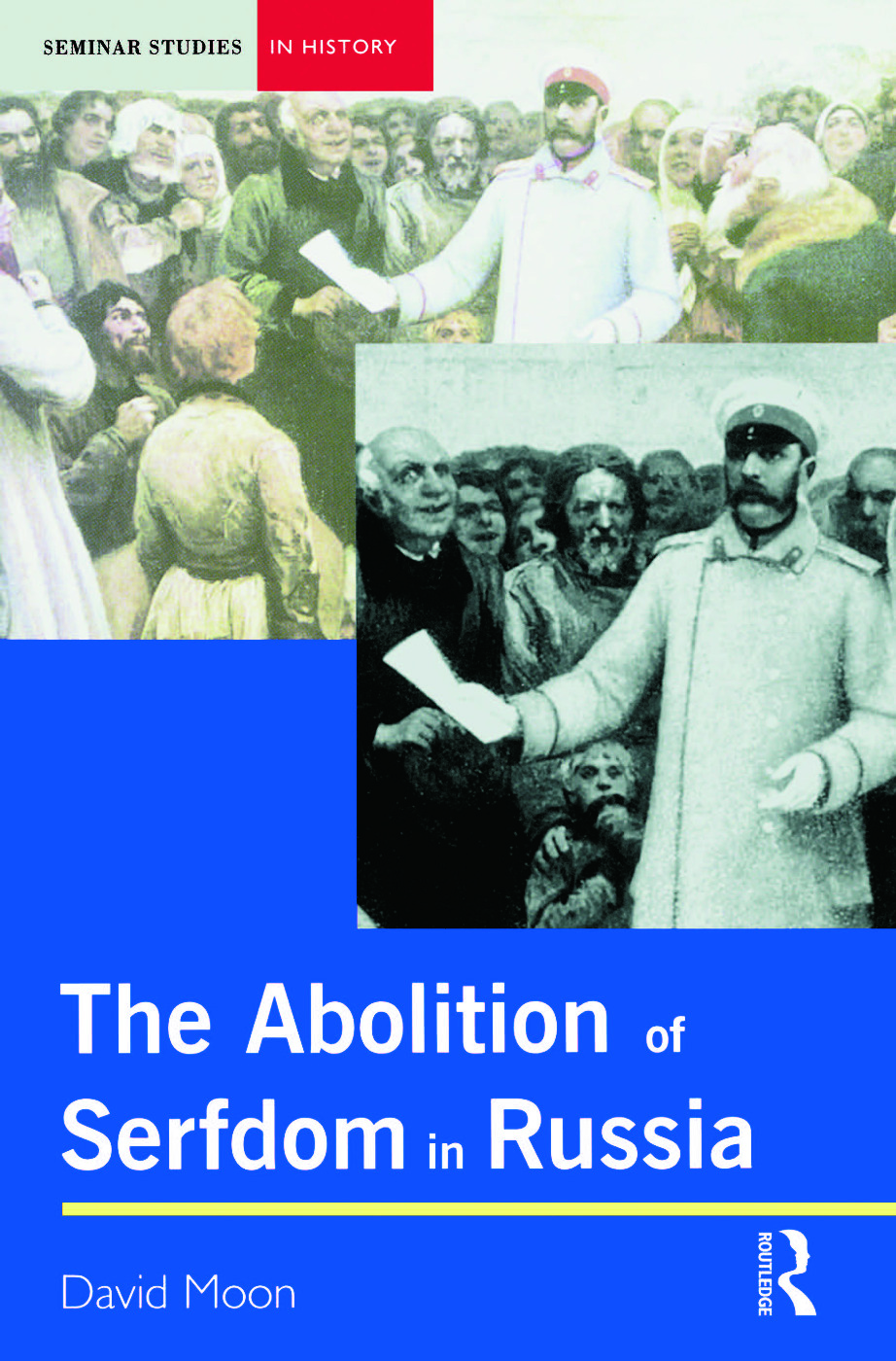 Abolition of Serfdom in Russia: 1762-1907, 1st Edition (Paperback) book cover
