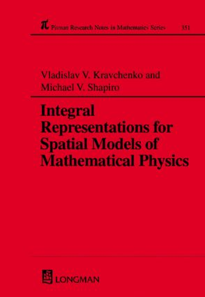 Integral Representations For Spatial Models of Mathematical Physics (Hardback) book cover
