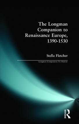 The Longman Companion to Renaissance Europe, 1390-1530: 1st Edition (Paperback) book cover