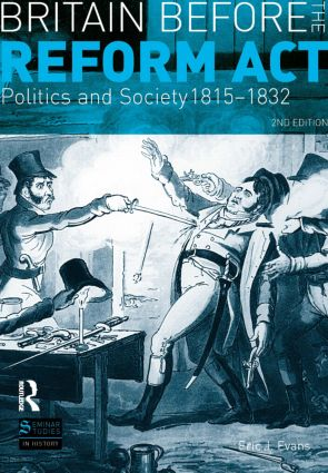 Britain before the Reform Act: Politics and Society 1815-1832 book cover