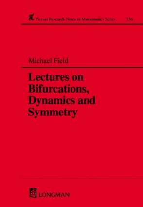 Lectures on Bifurcations, Dynamics and Symmetry