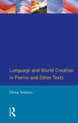 Language and World Creation in Poems and Other Texts: 1st Edition (Paperback) book cover