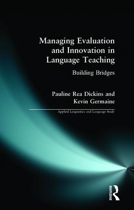 Managing Evaluation and Innovation in Language Teaching