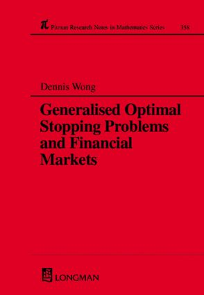 Generalized Optimal Stopping Problems and Financial Markets: 1st Edition (Hardback) book cover