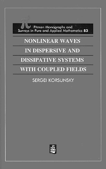 Nonlinear Waves in Dispersive and Dissipative Systems: 1st Edition (Hardback) book cover