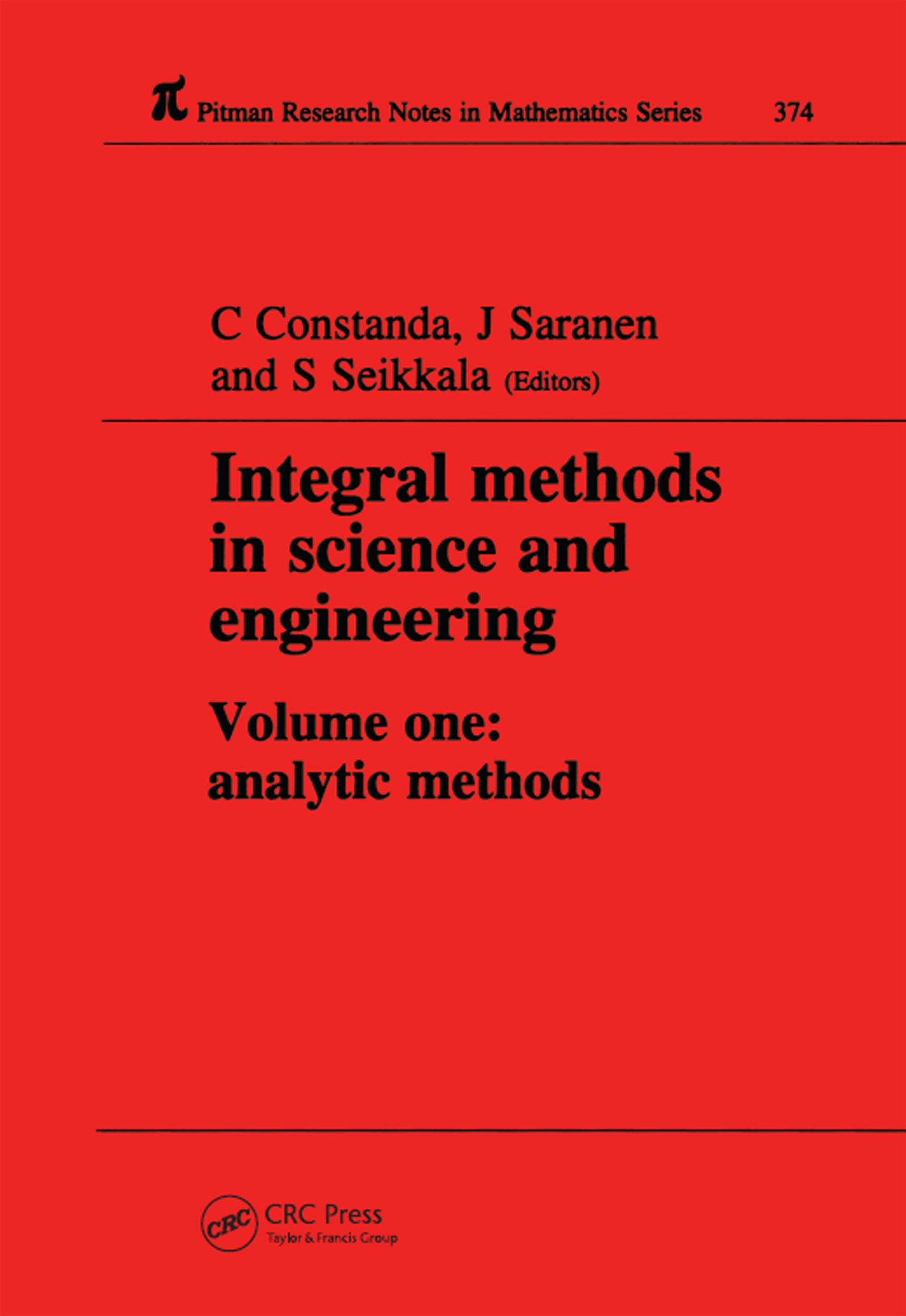 Integral Methods in Science and Engineering: 1st Edition (Hardback) book cover