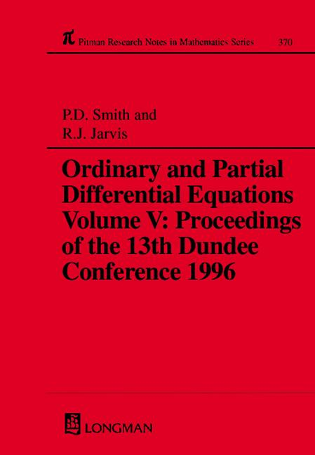 Ordinary and Partial Differential Equations,Volume V: Proceedings of the 13th Dundee Conference 1996, 1st Edition (Hardback) book cover