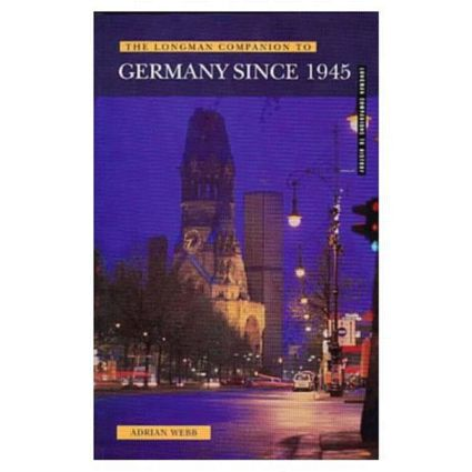 Longman Companion to Germany since 1945: 1st Edition (Paperback) book cover
