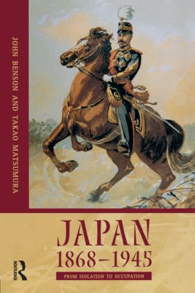 Japan 1868-1945: From Isolation to Occupation, 1st Edition (Paperback) book cover