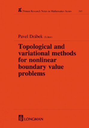 Topological and Variational Methods for Nonlinear Boundary Value Problems: 1st Edition (Hardback) book cover