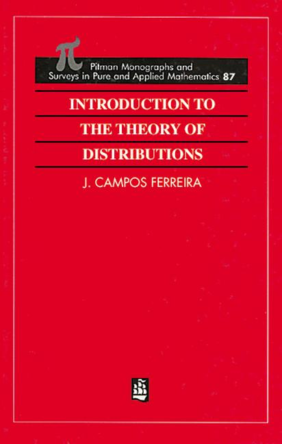 Introduction to the Theory of Distributions: 1st Edition (Hardback) book cover