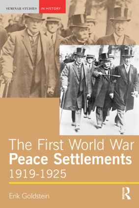 The First World War Peace Settlements, 1919-1925: 1st Edition (e-Book) book cover