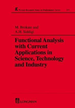 Functional Analysis with Current Applications in Science, Technology and Industry: 1st Edition (Paperback) book cover