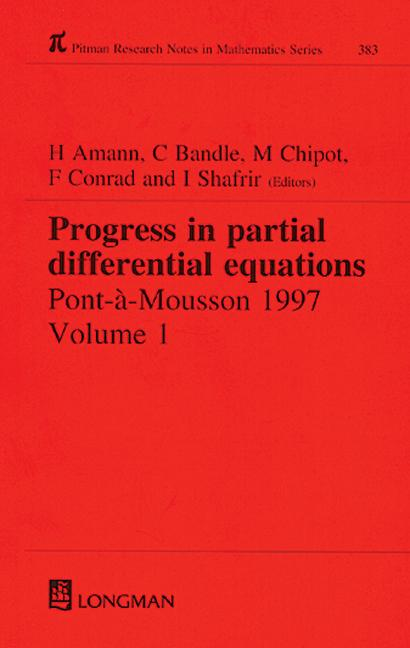 Progress in Partial Differential Equations: Pont-A-Mousson 1997, Volume 384, 1st Edition (Hardback) book cover