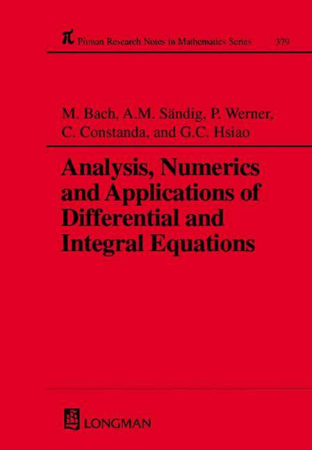 Analysis, Numerics and Applications of Differential and Integral Equations: 1st Edition (Hardback) book cover