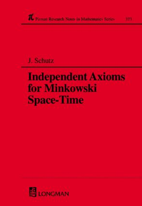 Independent Axioms for Minkowski Space-Time: 1st Edition (Hardback) book cover
