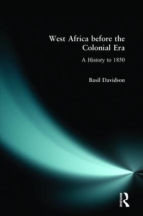 West Africa before the Colonial Era: A History to 1850, 1st Edition (Paperback) book cover