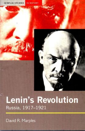 Lenin's Revolution: Russia, 1917-1921, 1st Edition (Paperback) book cover