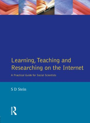 Learning, Teaching and Researching on the Internet: A Practical Guide for Social Scientists, 1st Edition (Paperback) book cover