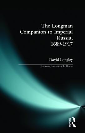 Longman Companion to Imperial Russia, 1689-1917: 1st Edition (Paperback) book cover